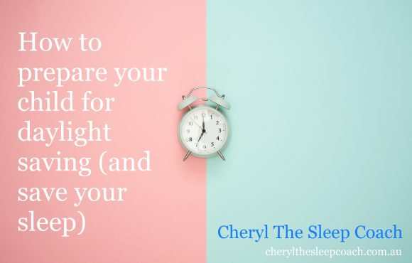 How to prepare your child for daylight saving (and save your sleep)